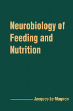 Neurobiology of Feeding and Nutrition - Jacques Magnen