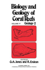 Biology and Geology of Coral Reefs V4 : Geology 2