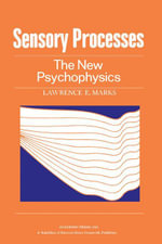 Sensory Processes : The new Psychophysics - Lawrence Marks