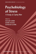 Psychobiology of Stress : A Study of Coping Men