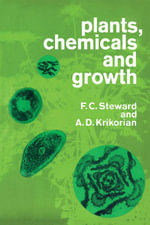Plant, Chemicals and Growth - F.C. Steward