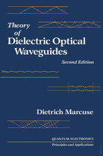 Theory of Dielectric Optical Waveguides 2e