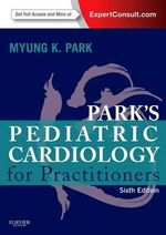 Park's Pediatric Cardiology for Practitioners - Myung K. Park