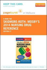 Mosby's 2014 Nursing Drug Reference - Pageburst E-Book on Vitalsource (Retail Access Card) - Linda Skidmore-Roth