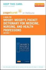 Mosby's Pocket Dictionary of Medicine, Nursing & Health Professions - Pageburst E-Book on Vitalsource (Retail Access Card) - Mosby