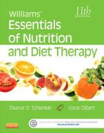 Williams' Essentials of Nutrition and Diet Therapy - Joyce Ann Gilbert