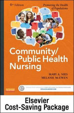 Community/Public Health Nursing Online for Nies and McEwen : Community/Public Health Nursing (Access Code and Textbook Package) - Mary A Nies
