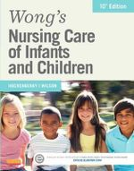 Wong's Nursing Care of Infants and Children - Marilyn J. Hockenberry
