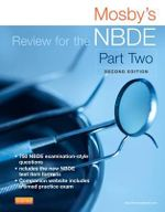 Mosby's Review for the NBDE : Part II - Mosby
