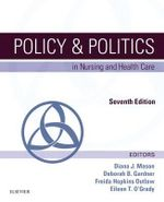 Policy & Politics in Nursing and Health Care - Diana J. Mason