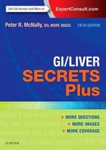 GI/liver Secrets Plus : Secrets - Peter R. McNally