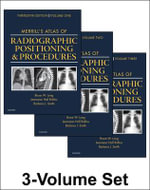 Merrill's Atlas of Radiographic Positioning and Procedures - Bruce W. Long