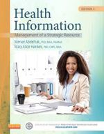 Health Information : Management of a Strategic Resource - Mervat Abdelhak