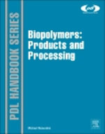 Biopolymers : Processing and Products - Michael Niaounakis
