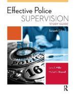 Effective Police Supervision Study Guide - Larry Miller