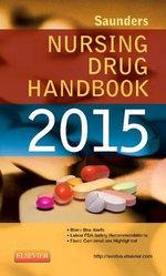 Saunders Nursing Drug Handbook 2015 - Barbara B. Hodgson