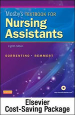Mosby's Textbook for Nursing Assistants - Text and Elsevier Adaptive Learning Package - Sheila A Sorrentino