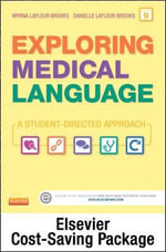 Exploring Medical Language - Text and Elsevier Adaptive Learning Package - Myrna LaFleur Brooks