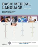 Basic Medical Language with Flash Cards - Myrna LaFleur Brooks
