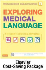 Medical Terminology Online for Exploring Medical Language (Access Code and Textbook Package) - Myrna LaFleur Brooks