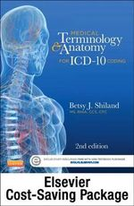 Medical Terminology Online for Medical Terminology & Anatomy for ICD-10 Coding (Access Code and Textbook Package) - Betsy J Shiland