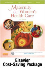 Maternity and Women's Health Care and Elsevier Adaptive Quizzing Package - Deitra Leonard Lowdermilk
