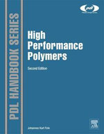 High Performance Polymers - Johannes Karl Fink