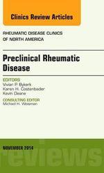 Preclinical Rheumatic Disease, an Issue of Rheumatic Disease Clinics - Vivian P. Bykerk