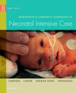 Merenstein & Gardner's Handbook of Neonatal Intensive Care - Sandra Lee Gardner