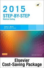 Medical Coding Online for Step-By-Step Medical Coding 2015 Edition (Access Code, Textbook and Workbook Package) - Carol J Buck