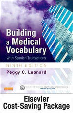 Medical Terminology Online for Building a Medical Vocabulary (Access Code and Textbook Package) - Peggy C Leonard