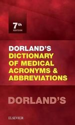 Dorland's Dictionary of Medical Acronyms and Abbreviations - Dorland