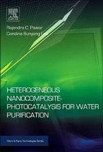 Heterogeneous Nanocomposite-Photocatalysis for Water Purification - Rajendra Pawar