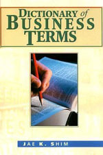 Dictionary of Business Terms - Dr. Jae K. Shim