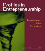 Profiles in Entrepreneurship : Leaving More Than Footprints - James Bell