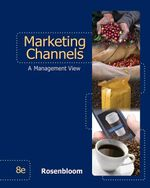 Marketing Channels : How Little Things Can Make a Big Difference - ROSENBLOOM