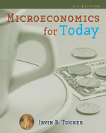 Microeconomics for Today - Irvin B Tucker