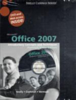 Microsoft Office 2007 : Introductory Concepts and Techniques, Windows XP - Gary B. Shelly
