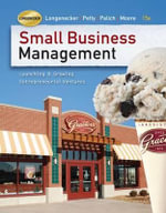 Small Business Management (Book Only) : Launching & Growing Entrepreneurial Ventures - Justin G Longenecker