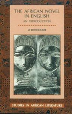 The African Novel in English : An Introduction - Keith M. Booker