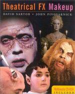 Theatrical FX Makeup - David Sartor