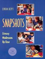 Snapshots : Literacy Minilessons up Close - Linda Hoyt