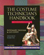 The Costume Technician's Handbook :  Third Edition - Covey