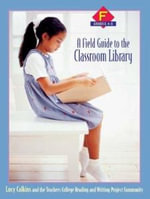 A A Field Guide to the Classroom Library F : Grades 4-5 - The Teachers College