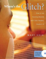 Where's the Glitch? : How to Use Running Records with Older Readers, Grades 5-8 - Mary Shea