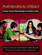 Mathematical Literacy : Helping Students Make Meaning in the Middle Grades - Denisse R Thompson