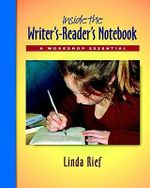 Inside the Writer's-Reader's Notebook Pack : A Workshop Essential - Linda Rief