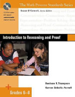 Introduction to Reasoning and Proof, Grades 6-8 : Content Area Exercises (0012) - Denisse R Thompson