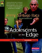 Adolescents on the Edge : Stories and Lessons to Transform Learning - ReLeah Cossett Lent