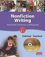 Nonfiction Writing : Intentional, Connected, and Engaging: Grades K-2 - Linda Hoyt